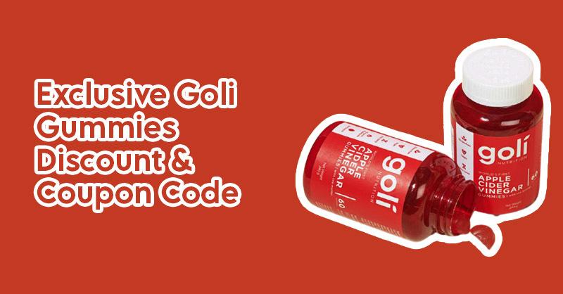 Exclusive Goli Gummies Discount & Coupon Code.